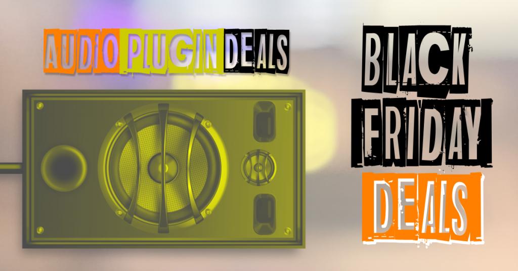 Black Friday Vst Deals Part Time Producer